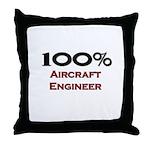 100 Percent Aircraft Engineer Throw Pillow