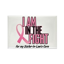 I AM IN THE FIGHT (Sister-In-Law) Rectangle Magnet
