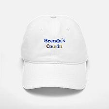 Brenda's Cousin Baseball Baseball Cap