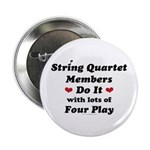 String Quartet Four Play 2.25