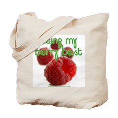 Being my berry best Tote Bag