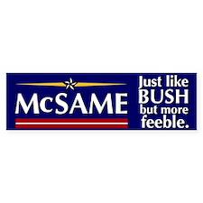 McSame Bumper Bumper Sticker