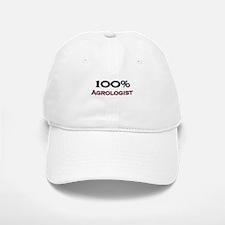 100 Percent Agrologist Baseball Baseball Cap