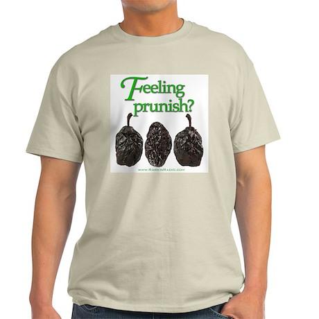 Feeling Prunish? Light T-Shirt