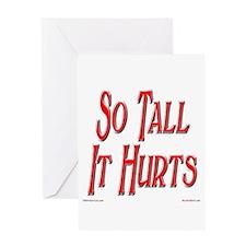 So Tall It Hurts Greeting Card