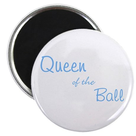 """Queen of the Ball 2.25"""" Magnet (100 pack)"""