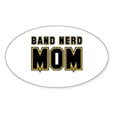 Band Nerd Mom Oval Decal