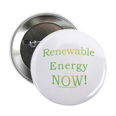 "Renewable Energy NOW! 2.25"" Button"