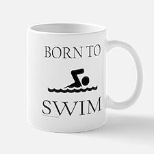 BORN TO SWIM Mug