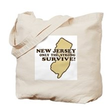 New Jersey Only the strong survive Tote Bag