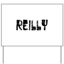 Reilly Faded (Black) Yard Sign