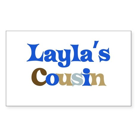 Layla's Cousin Rectangle Sticker