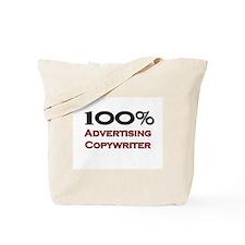 100 Percent Advertising Copywriter Tote Bag