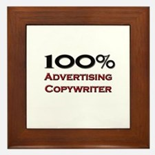 100 Percent Advertising Copywriter Framed Tile