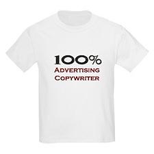 100 Percent Advertising Copywriter T-Shirt