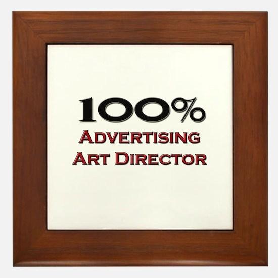 100 Percent Advertising Art Director Framed Tile