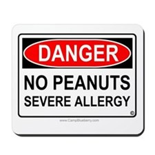 No Peanuts-Severe Allergy Mousepad