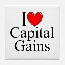 """I Love (Heart) Capital Gains"" Tile Coaster"