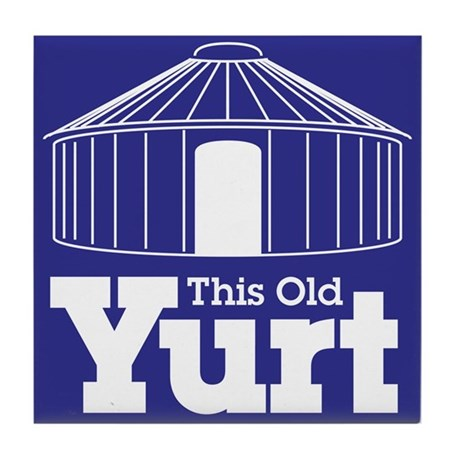 This Old Yurt Tile Coaster