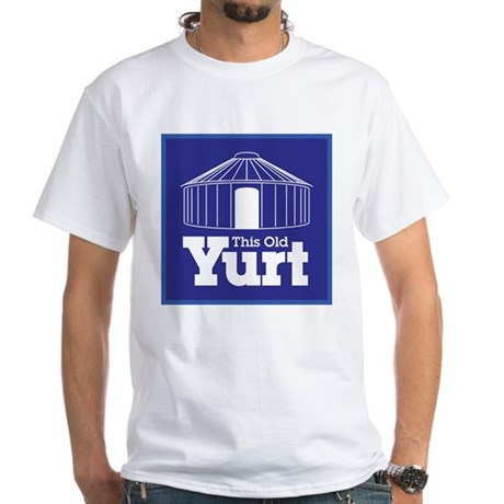This Old Yurt White T-Shirt