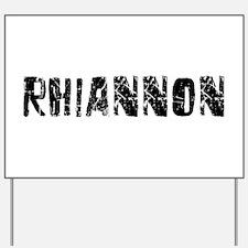Rhiannon Faded (Black) Yard Sign