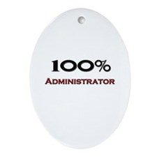 100 Percent Administrator Oval Ornament