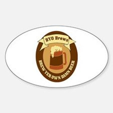 Brew Yer Own Damn Beer! Oval Decal
