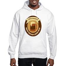 Brew Yer Own Damn Beer! Hoodie