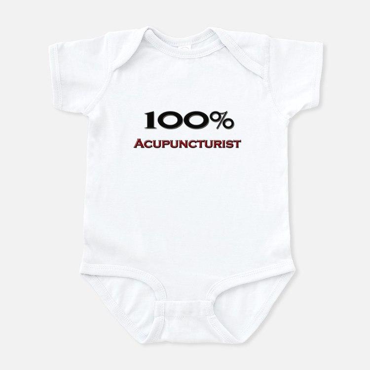 100 Percent Acupuncturist Infant Bodysuit