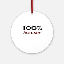 100 Percent Actuary Ornament (Round)