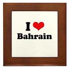I love Bahrain Framed Tile