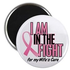 """I AM IN THE FIGHT (Wife) 2.25"""" Magnet (100 pack)"""