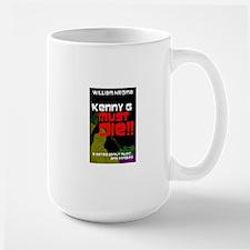 Kenny G Must Die!! Mugs