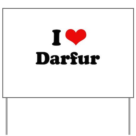 I love Darfur Yard Sign