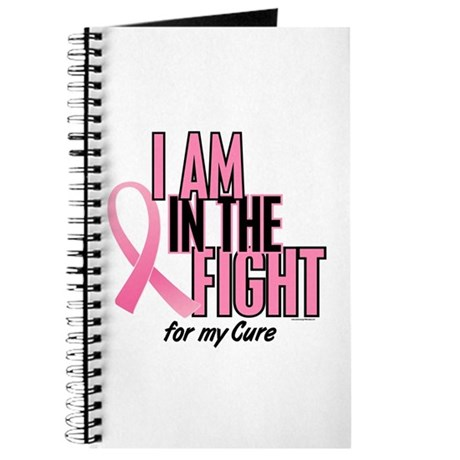 I AM IN THE FIGHT (My Cure) Journal