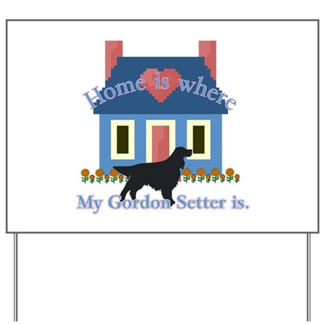 Gordon Setter Home Yard Sign