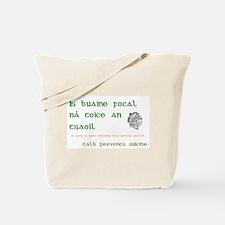 Talk prevents suicide Tote Bag