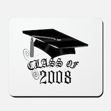 CLASS OF 2008 Mousepad