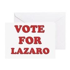 Vote for LAZARO Greeting Card