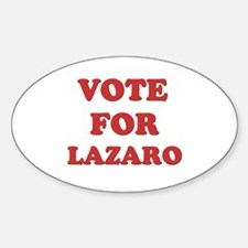 Vote for LAZARO Oval Decal