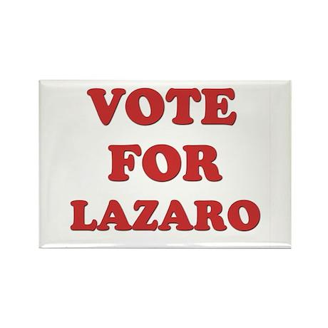 Vote for LAZARO Rectangle Magnet