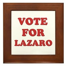 Vote for LAZARO Framed Tile
