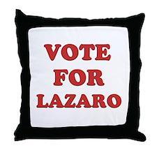Vote for LAZARO Throw Pillow