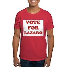 Vote for LAZARO T-Shirt