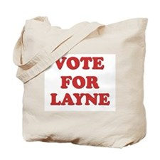 Vote for LAYNE Tote Bag