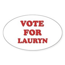 Vote for LAURYN Oval Decal