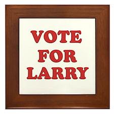 Vote for LARRY Framed Tile