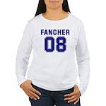 Fancher 08 Women's Long Sleeve T-Shirt