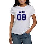 Faith 08 Women's T-Shirt