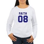 Faith 08 Women's Long Sleeve T-Shirt
